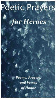 Poetic Prayers for Heroes