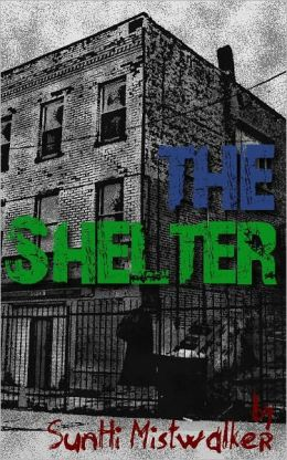 The Shelter (A Short Story)