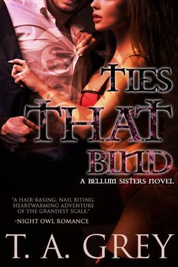 Ties That Bind: The Bellum Sisters 3 (paranormal erotic romance)
