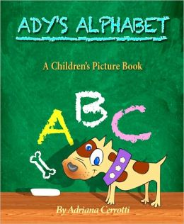 Ady's Alphabet (Children's ABC Picture Book)