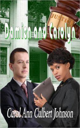 Damien and Carolyn (Short Story)