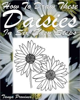 How To Draw These Daisies In Six Easy Steps