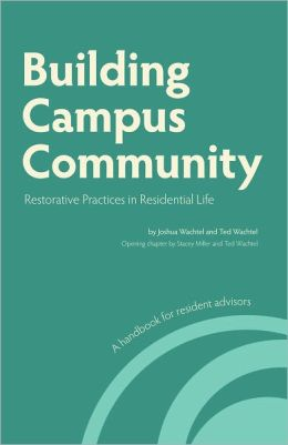Building Campus Community: Restorative Practices in Residential Life