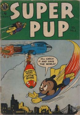 Super Pup Number 4 Childrens Comic Book