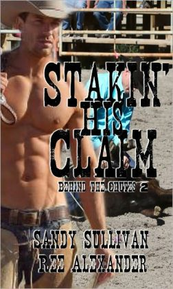 Stakin' His Claim