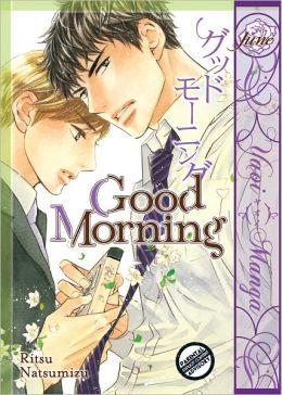Good Morning (Yaoi Manga) by Ritsu Natsumizu | 2940014375023 | NOOK ...
