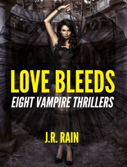 Love Bleeds: 8 Vampire Novels