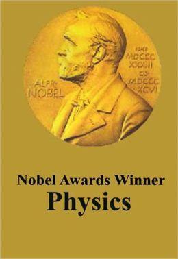 Nobel Awards Winner Physics