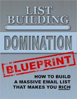 List Building Domination Blueprint