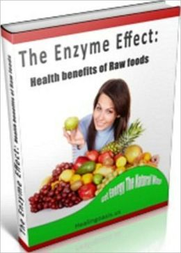 Healthy Living eBook - The Enzyme Effect - how can the body also make enough enzymes to run the brain, heart, kidneys, lungs, muscles and other organs and tissues?