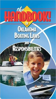 The Handbook of Oklahoma Boating Laws and Responsibilities