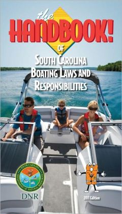 The Handbook of South Carolina Boating Laws and Responsibilities