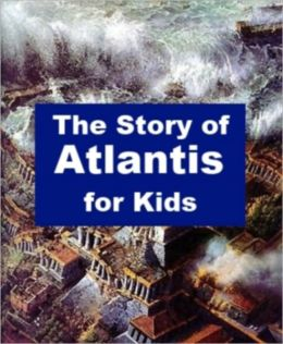 The Story of Atlantis for Kids