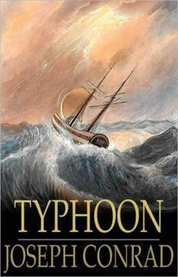 Typhoon: A Nautical, Fiction and Literature Classic By Joseph Conrad! AAA+++