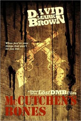 McCutchen's Bones (Lost DMB Files #25)