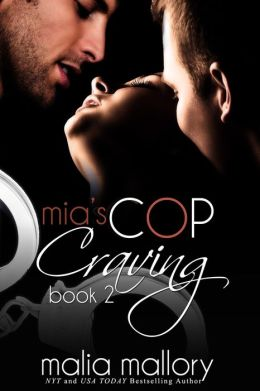 Mia's Cop Craving 2 - Double Teamed (Hot Cop Sex Fantasy #2)