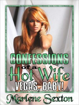 Confessions of a Hot Wife Episode II, Vegas Baby!