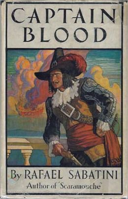 Captain Blood: His Odyssey! An Adventure, Nautical, Pulp, Pirate Tales Classic By Rafael Sabatini! AAA+++