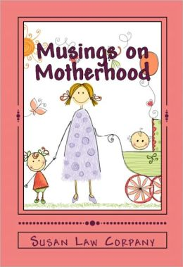 Musings on Motherhood
