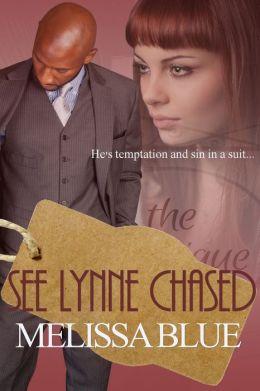 See Lynne Chased