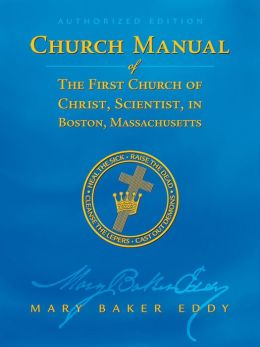 Manual of The Mother Church (Authorized Edition)