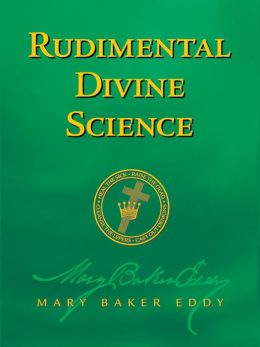 Rudimental Divine Science (Authorized Edition)