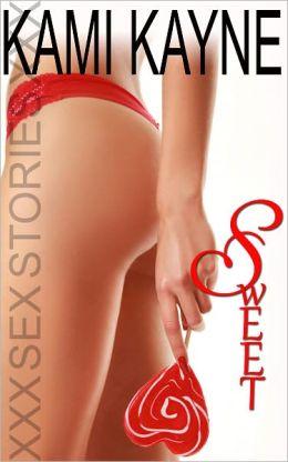 Sweet: XXX Sex Stories (Erotica)