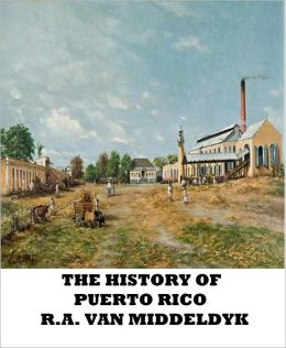 The History of Puerto Rico