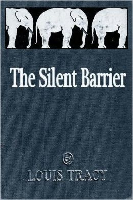 The Silent Barrier (Illlustrated)