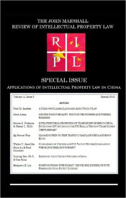 Applications of Intellectual Property Law in China: RIPL's Special Issue 2012