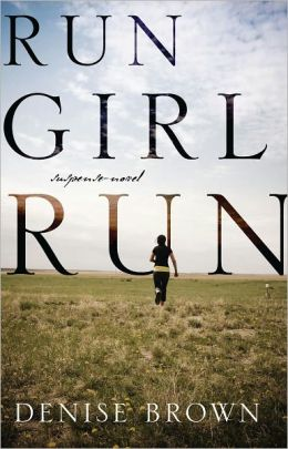 Run Girl Run: suspense-novel
