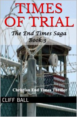 Times of Trial (Christian Fiction Book 3)