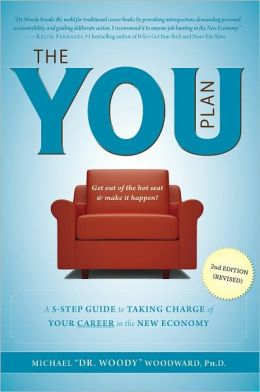 The YOU Plan - 2nd Edition (Revised): A 5-Step Guide to Taking Charge of Your Career in the New Economy