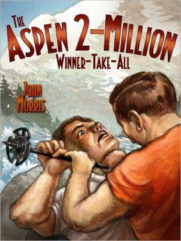 The Aspen 2-Million Winner-Take-All