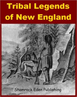 Tribal Legends of New England