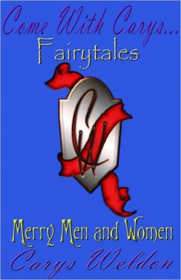 Come With Carys: Merry Men and Women