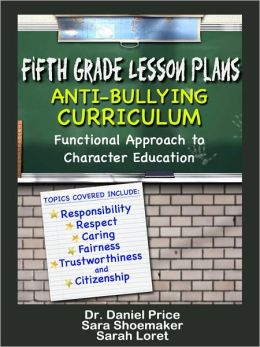 Fifth Grade Lesson Plans: Anti-bullying Curriculum