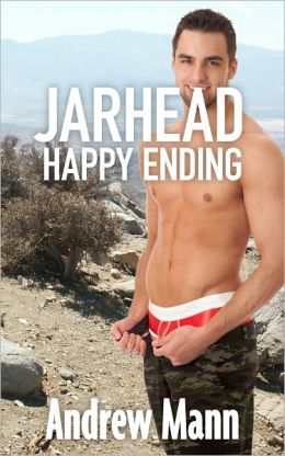 Jarhead Happy Ending Jarhead Happy Ending (Gay Military Massage Erotic Romance)
