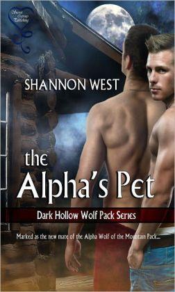 The Alpha's Pet (Dark Hollow Wolf Pack 1)