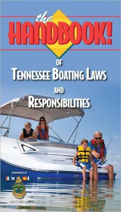The Handbook of Tennessee Boating Laws and Responsibilities
