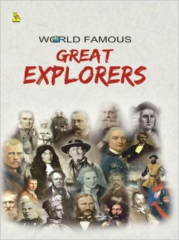World Famous Great Explorer