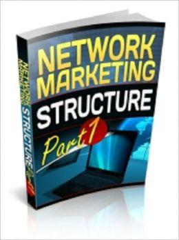Network Marketing Structure - Part 1