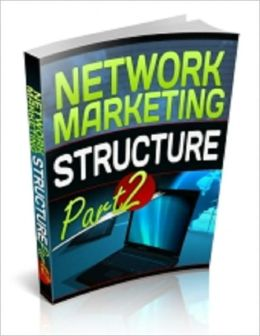Network Marketing Structure - Part 2