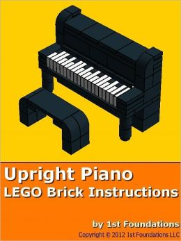 1st Foundations LEGO Brick Creations - Instructions for an Upright Piano