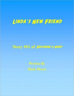 Linda's New Friend