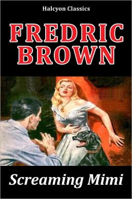 The Screaming Mimi by Fredric Brown