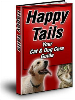 Happy Tails: Your Cat & Dog Care Guide