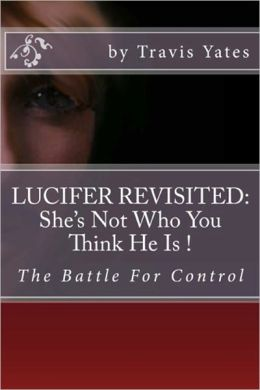 Lucifer Revisited: She's Not Who You Think She Is.