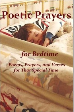 Poetic Prayers for Bedtime