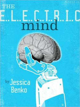 The Electric Mind: One Woman's Battle Against Paralysis at the Frontiers of Science